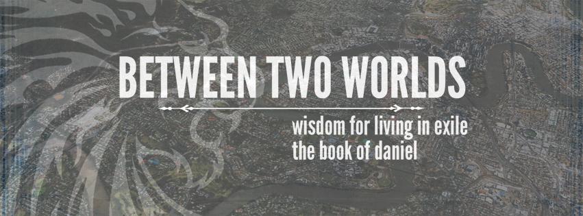 Daniel - Between Two Worlds (Facebook Banner)1
