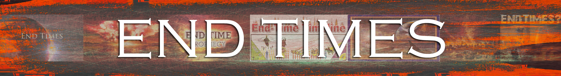 End Times Banner