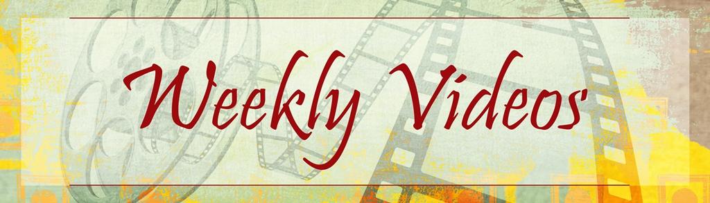 Weekly Videos (1024)